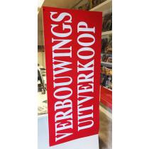 """Poster  """"VERBOUWINGS UITVERKOOP"""" L120  H50cm"""