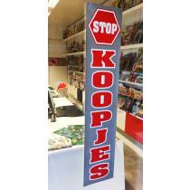 "Poster  ""STOP KOOPJES"" L25  H115cm"