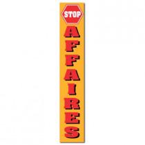 """Affiche """"STOP AFFAIRES""""  L20 H82 cm"""
