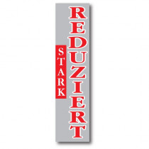 """Banner """"STARK REDUZIERT"""" 170 X 40 CM"""