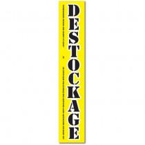 "Affiche ""DESTOCKAGE""  L30 H165 cm"