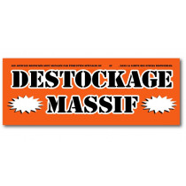 "Affiche ""DESTOCKAGE MASSIF"" L165 H60 cm"