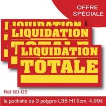 """OFFRE SPÉCIALE : les 3 panneaux polypro """"LIQUIDATION TOTALE"""" 38x19cm"""