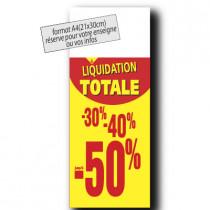 """Panneau """"LIQUIDATION TOTALE"""" bandeau blanc L30 H80 cm"""