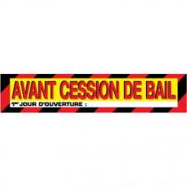 """Affiche """"AVANT CESSION DE BAIL"""" L85 H17 cm"""