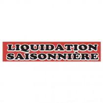 """Affiche """"LIQUIDATION SAISONNIÈRE"""" fluo L115 H25 cm"""