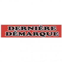 """Affiche """"DERNIÈRE DÉMARQUE"""" fluo L115 H25 cm"""