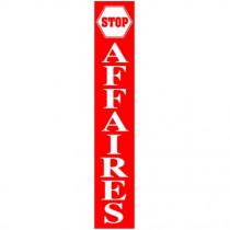 """Affiche """"STOP AFFAIRES"""" rouge et blanc L30  H168 cm"""
