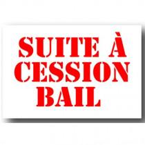 """Affiche """"SUITE A CESSION BAIL"""" L30 H20 cm"""