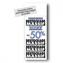 """Panneau """"DESTOCKAGE MASSIF"""" bandeau blanc L30 H80 cm"""