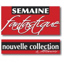 """Kit de 2 affiches  """"SEMAINE  FANTASTIQUE et NOUVELLE COLLECTION"""""""