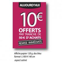 "Affiche "" 10€* OFFERTS "" XXL .  L100 H140 cm"