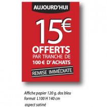 "Affiche "" 15€* OFFERTS "" XXL .  L100 H140 cm"