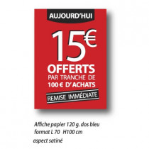 "Affiche "" 15€* OFFERTS "" XXL .  L70 H100 cm"