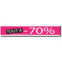 "Affiche "" TOUT A -70% "" XXL .  L280 H45 cm"