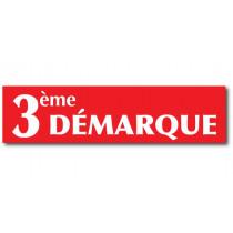 """Affiche """" 3éme DÉMARQUE"""" L82 H20 cm"""