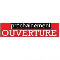 """Affiche """"prochainement OUVERTURE"""" L168 H40 cm"""