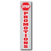 """Affiche  """"STOP PROMOTIONS"""" L40 H168 cm"""