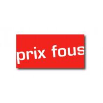 """Affiche """"PRIX FOUS"""" L60 H30 cm"""