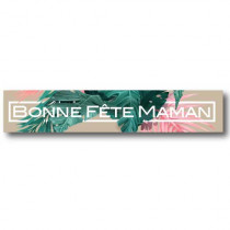 Affiche  BONNE FETE MAMAN tropical L70 H13,5 cm