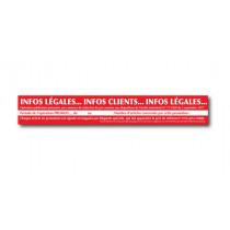 """Affiche : """"INFOS LEGALES... INFOS CLIENTS..."""" L90 H15 cm"""