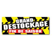 """Affiche """" GRAND DESTOCKAGE  FIN DE SAISON"""" L165 H60cm"""